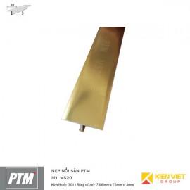 Nẹp nối sàn PTM | MS20