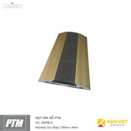 Nẹp sàn gỗ PTM | NCP8.0