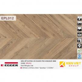 Sàn gỗ Egger Pro KingSize EPL012 Dark Rillington Oak | 8mm