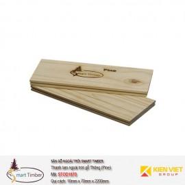 Thanh lam Smart Timber Thông (Pine) STOD1870