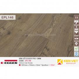 Sàn gỗ Egger Pro EPL146 Olchon Oka Smoke | 12mm