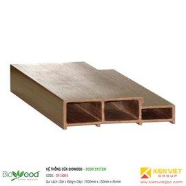 Khung cửa 150x45mm Biowood DF15045