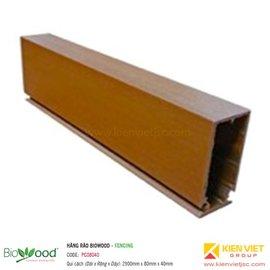 Thanh trụ hàng rào Fencing 80x40mm Biowood PC08040