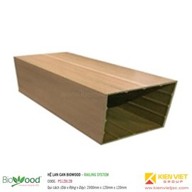 Tay vịn lan can 120x120mm Biowood PS120120