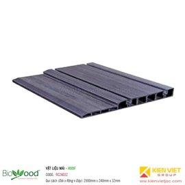Vật liệu mái 240x32mm Biowood FC24032