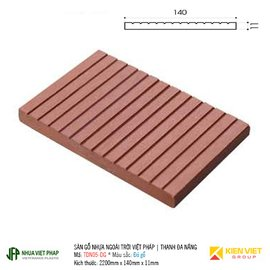 Sàn gỗ ban công thanh đa năng Việt Pháp TDN05-DG | 11x140mm