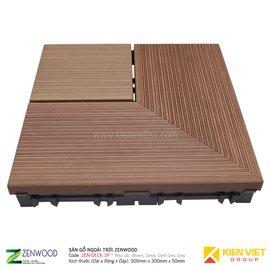 Sàn gỗ ngoà trời Zenwood ZEN-DECK 3P | 300X300mm