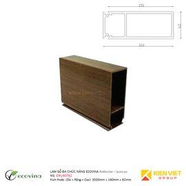Lam gỗ đa chức năng Ecovina EW160T62 | 160x62mm