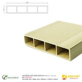 Lam gỗ đa chức năng Ecovina EW220T40 | 220x40mm