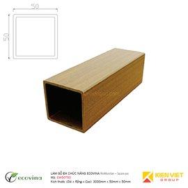 Lam gỗ đa chức năng Ecovina EW50T50 | 50x50mm