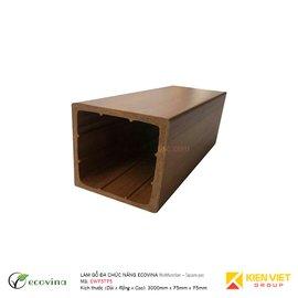 Lam gỗ đa chức năng Ecovina EW75T75 | 75x75mm