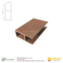 Trần nan Ecovina EW100T40 | 100x40mm