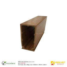 Trần nan Ecovina EW90T38 | 90x38mm