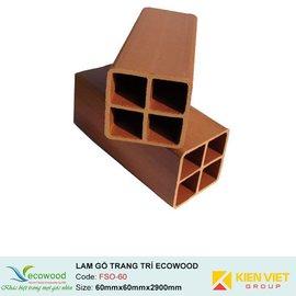 Lam gỗ trang trí Multipurpose Ecowood FSO-60 | 60x60mm