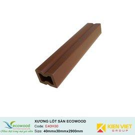 Xương lót sàn ngoài trời Ecowood E40H30 | 40x30mm