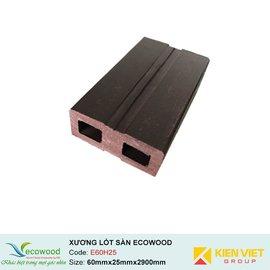 Xương lót sàn ngoài trời Ecowood E60H25 |60x25mm