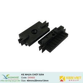Ke nhựa chốt sàn Ecowood EKN02   40x20x13mm