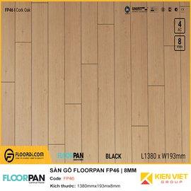 Sàn gỗ Floorpan FP46 | 8MM