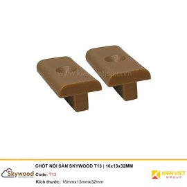 Chốt nối sàn Skywood T13 | 16x13x32mm