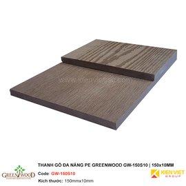 Thanh gỗ đa năng PE Greenwood GW-150S10 | 150x10mm