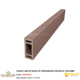 Thanh lam gỗ nhựa PE Greenwood GW-80H32    80x32mm