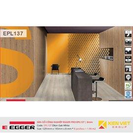 Sàn gỗ Egger Pro EPL137 Elton Oak White | 8mm