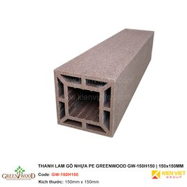 Thanh lam gỗ nhựa PE Greenwood GW-150H150 | 150x150mm