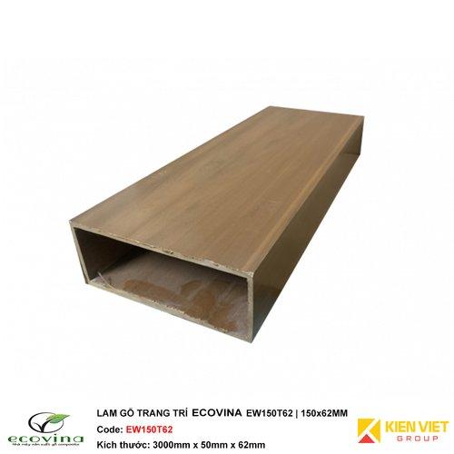 Lam gỗ đa chức năng Ecovina EW150T62 | 150x62mm