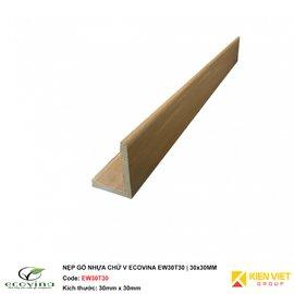 Nẹp gỗ nhựa chữ V Ecovina  EW30T30 | 30x30mm
