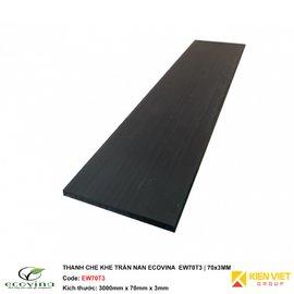 Thanh che khe trần nan Ecovina EW70T3 | 70x3mm