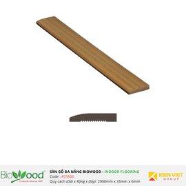Sàn gỗ kết thúc composite 35x6mm Biowood IFE03506