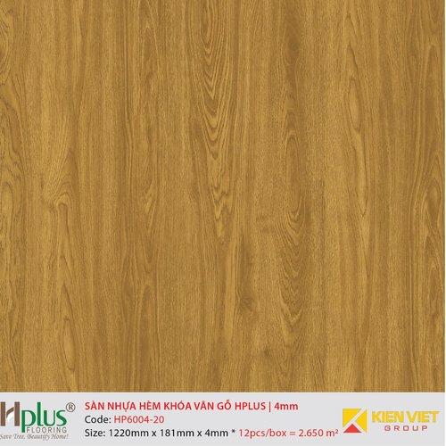 Sàn nhựa hèm khóa vân gỗ HPlus HP6004-20 | 4mm