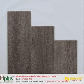 Sàn nhựa hèm khóa vân gỗ HPlus HP6062-140 | 4mm