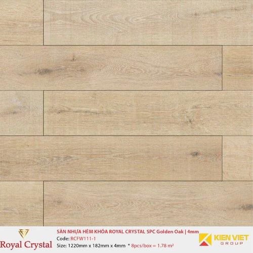 Sàn nhựa hèm khóa Royal Crystal SPC Golden Oak RCFW111-1 | 4mm