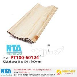 Phào cổ trần NTA PT100-60124 | 100x18mm