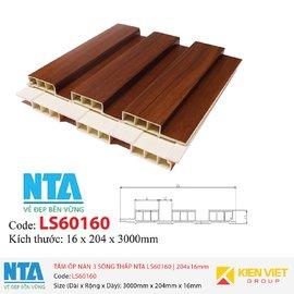 Tấm ốp nan 3 sóng thấp NTA LS60160 | 204x16mm