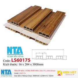 Tấm ốp nan 3 sóng thấp NTA LS60175   204x16mm
