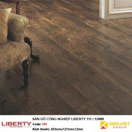 Sàn gỗ công nghiệp Liberty 111 | 12mm
