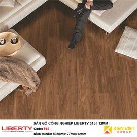 Sàn gỗ công nghiệp Liberty 515   12mm