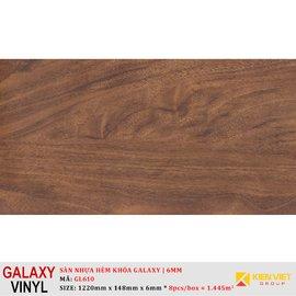 Sàn nhựa hèm khóa Galaxy GL610 | 6mm