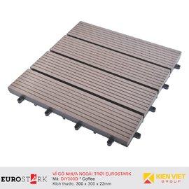 Sàn gỗ ngoài trời vỉ gỗ nhựa EuroStark EU-DIY300D Coffee