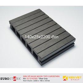 Sàn gỗ ngoài trời EuroStark EU-D140H25 Xám Đen