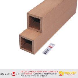 Sàn gỗ ngoài trời cột EuroStark EU-S150H150