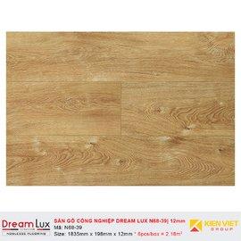 Sàn gỗ công nghiệp cốt đen Dream Lux N68-39 | 12mm