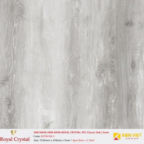 Sàn nhựa hèm khóa Royal Crystal SPC Aged Oak RCFW104-1   5mm