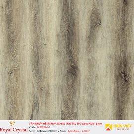 Sàn nhựa hèm khóa Royal Crystal SPC Aged Oak RCFW106-1   5mm