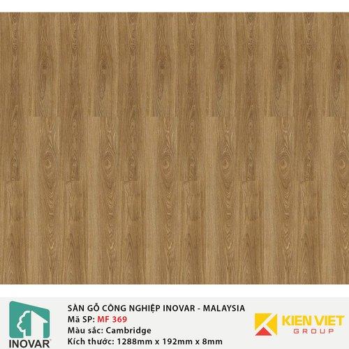 Sàn gỗ công nghiệp Inovar - Malaysia MF369 Cambridge   8mm