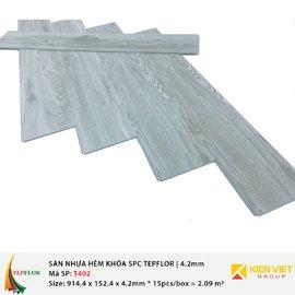 Sàn nhựa hèm khóa SPC TepFlor T402 | 4.2mm