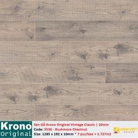 Sàn gỗ Krono Vintage Classic 5536 Rushmore Chestnut | 10mm