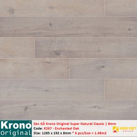 Sàn gỗ Krono Super Natural Classic K267 Enchanted Oak | 8mm